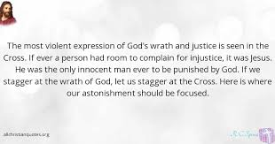 Ever Quote Fascinating R C Sproul Quote About Complain Cross Jesus Brings All