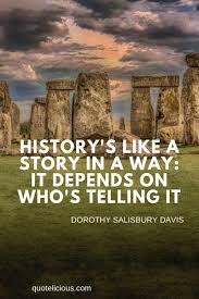 170 Great History Quotes And Sayings To Help You Learn From The Past