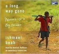 a long way gone memoirs of a boy ier by ishmael beah a long way gone memoirs of a boy ier