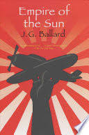 <b>Empire of the Sun</b> - J. G. Ballard - Google Books