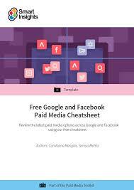 Free Google And Facebook Paid Media Cheatsheet Smart Insights