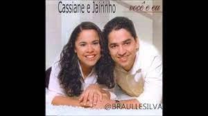 VOCÊ E EU - Cassiane & Jairinho - Letras Web