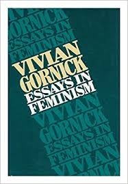 essays in feminism vivian gornick com books essays in feminism