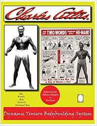 Charles Atlas Isometrics Chart Dynamic Tension Bodybuilding Course By Charles Atlas 2015