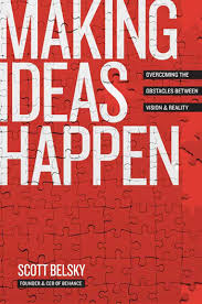 making ideas happen scott belsky