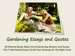 gardening essays and quotes wow profit packs