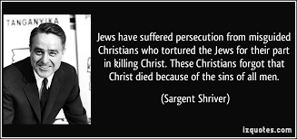 Persecution Quotes Christian Best of Jews Have Suffered Persecution From Misguided Christians Who