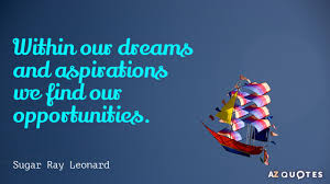 Dreams And Aspirations Quotes Best of TOP 24 DREAMS AND ASPIRATIONS QUOTES Of 24 AZ Quotes