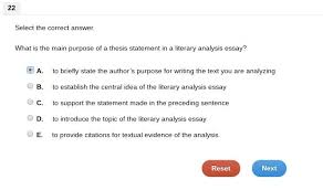 What Is The Main Purpose Of A Thesis Statement In A Literary Analysis