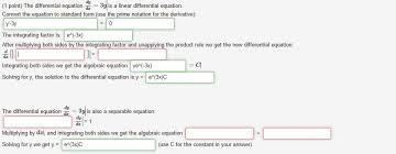 question the diffeial equation is a linear diffeial equation convert the equation to standard f