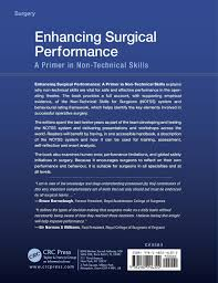 skills possessed enhancing surgical performance a primer in non technical skills