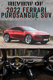 But keep in mind, as the car will come out for the 2022 model year, there will be a change in these numbers. 2022 Ferrari Purosangue Suv Interior Specs Price Ferrari Suv Bmw Car