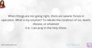 Smith Wigglesworth Quotes Simple Smith Wigglesworth Quote About Holy Ghost Pray Things Sense