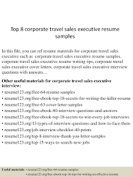 top8corporatetravel sexecutiveresumesamples 150517032203 lva1 app6891 thumbnail 4 jpg cb 1431832971