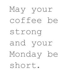 Monday Morning Quotes Stunning Monday Morning Quotes Enchanting 48 Cute Good Morning Quotes For