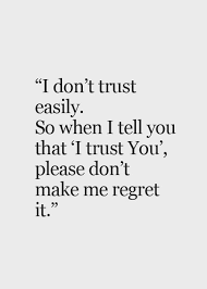 Trust Quotes And Sayings Inspiration Trust Sayings And Quotes