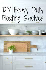 How To Make Floating Shelves Strong Simple Strong Floating Shelves Building Sturdy Making For Kitchen