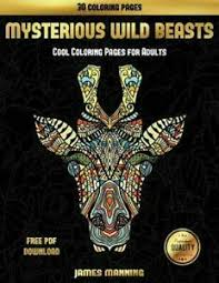 Cool Title Pages Details About Cool Coloring Pages For Adults Mysterious Wild Beasts A Wild Beasts Coloring