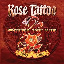 <b>Rose Tattoo – Scarred</b> For Live 1980-1982 – Cleopatra Records, Inc.