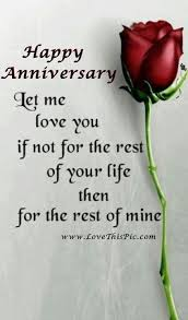 Marriage Anniversary Quotes 56 Stunning Happy Anniversary Let Me Love You For The Rest Of Your Life Wife