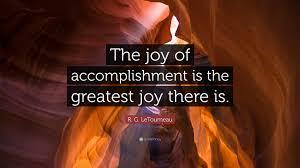Accomplishment Quotes Simple R G LeTourneau Quotes 48 Wallpapers Quotefancy
