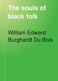 how to write an introduction in the souls of black folk essays the souls of black folk essays over 180 000 the souls of black folk essays the souls of black folk term papers the souls of black folk research paper