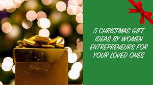 5 gift ideas by women
