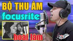 ✓ Buồn làm chi em ơi? bản quảng cáo bộ thu âm mic livestram focusrite solo  gen 3 takstsar pc k200 - YouTube