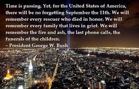 9 11 Quotes Unique 4848 Quotes From Survivors Bush Family Members September 48th