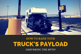 Ram Truck Payload Chart How To Raise Your Trucks Payload Truck Camper Adventure