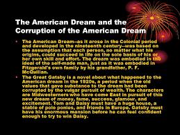 corruption of the american dream in the great gatsby essay corruption of the american dream in the great gatsby essay the great gatsby american dream corruption net