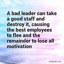 Bad Leadership Quotes