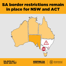 South australia's border rules with new south wales and greater brisbane will remain unchanged for now, but authorities say the situation will be reviewed during the week. Sa Health South Australia S Border Restrictions Remain In Place For Nsw And The Act And Will Not Be Eased On July 20 As Previously Announced A Significant Covid 19 Outbreak At The