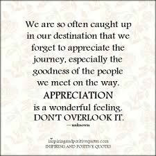 Quotes About Appreciating Life Enchanting Appreciating Life's Journeys Inspiring And Positive Quotes