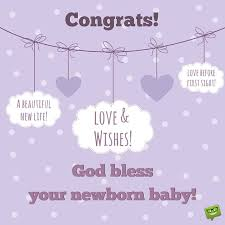 Congrats Baby Born Welcoming New Arrivals Wishes For Baby Baby Boy Quotes