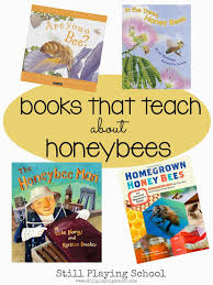 the best children t books to teach about honey bees and beekeeping from still playing