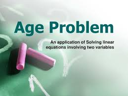 age problem an of solving linear equations