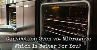 convection oven for home use convection oven vs microwave which is better for you countertop convection