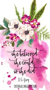 She Believed She Could So She Did Wallpapers Wallpaper Quotes