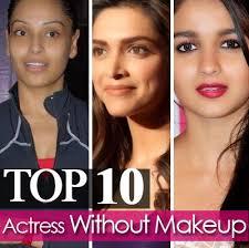 ten bollywood actresses without makeup actresses looks without makeup