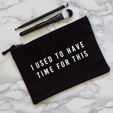 used to have time mother s day makeup bag