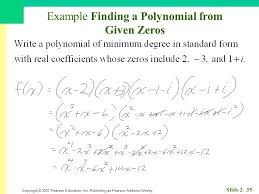 form a polynomial whose real zeros and degree are given homework page 223 divide f x by d x and write a summary