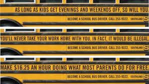 Creative Ads For Recruiting School Bus Drivers Ha Ha Ha School