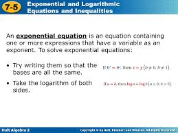 an exponential equation is an equation containing one or more expressions that have a variable as