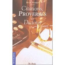 Citations Proverbes Et Dictons De Chez Nous Toute La Sagesse Ancestrale Du Terroir