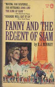 Fanny and the Regent of Siam: Minney, R. J: Amazon.com: Books