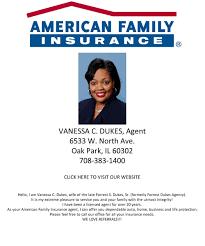 vanessa dukes agency american family insurance 6533 w north ave oak park il 60302 call 708 383 1400