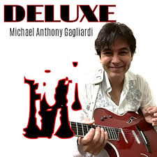 Deluxe by Michael Anthony Gagliardi on Amazon Music - Amazon.com