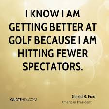 Sports Quote Impressive Gerald R Ford Sports Quotes QuoteHD