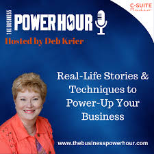The Business Power Hour with Deb Krier